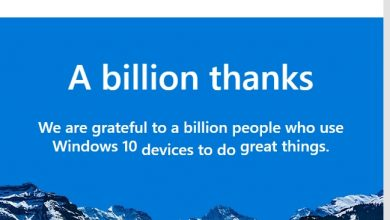 Photo of رسمياً الويندوز 10 يصل الى مليار مرة تثبيت حول العالم